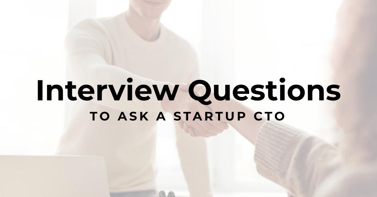 24 Startup CTO Interview Questions